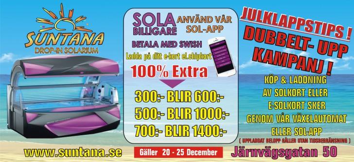 Julkampanj - få Dubbelt-Upp - sola solarium billigt i Sundbyberg!
