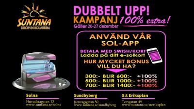 Julkampanj - Få Dubbelt-Upp & sola solarium billigt i Stockholm, Sundbyberg & Solna!